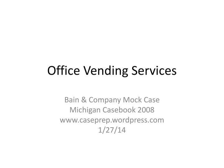 office vending services n.