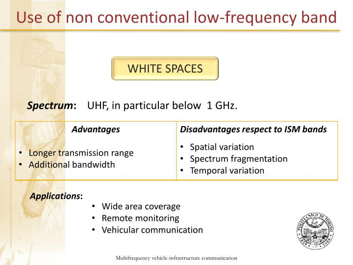Use of non conventional low-frequency band