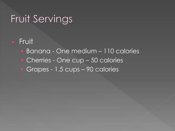 Fruit Servings