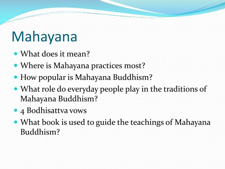 what role does the bodhisattva play in mahayana buddhism A mahayana buddhist interpretation of siddhartha  play a dubious role as the professional  du e to the vast scope of mahayana buddhism there is no way to.