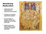 abandoning medievalism