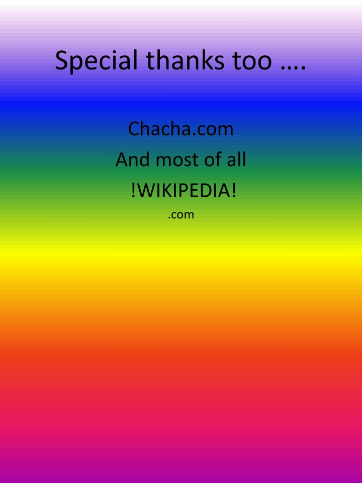 Special thanks too ….