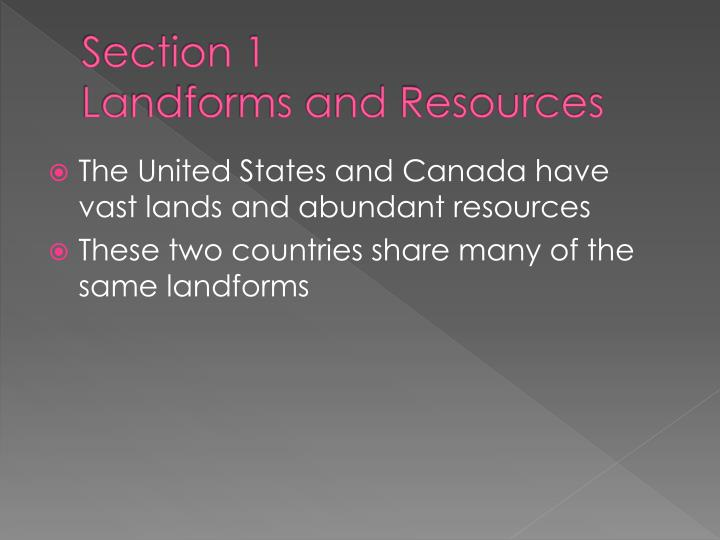 Section 1 landforms and resources