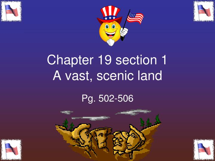 Chapter 19 section 1 a vast scenic land