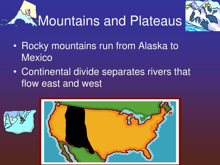 Mountains and Plateaus