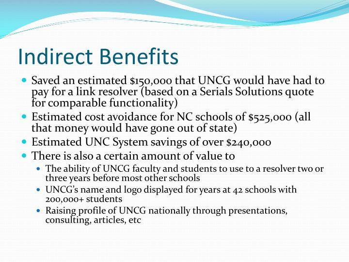 Indirect Benefits