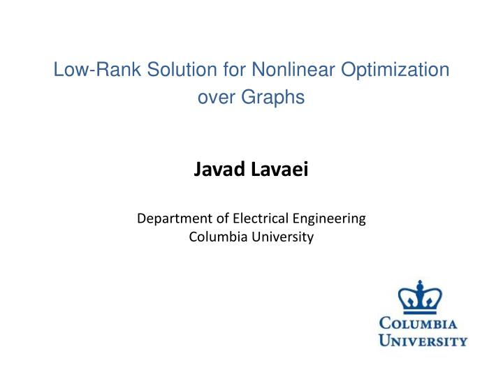 javad lavaei department of electrical engineering columbia university n.