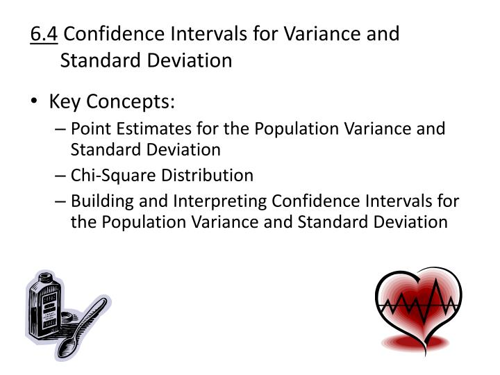 6 4 confidence intervals for variance and standard deviation