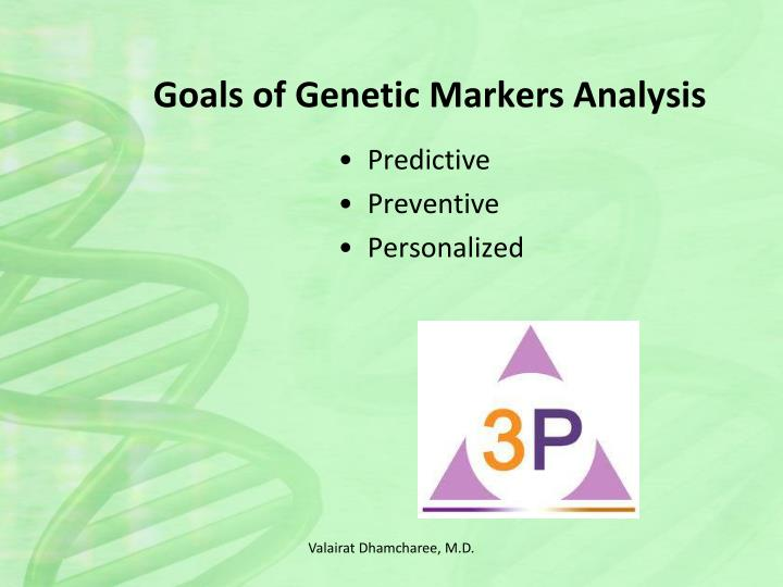 Goals of Genetic Markers Analysis