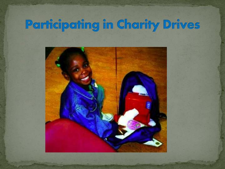 Participating in Charity Drives
