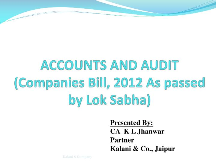 accounts and audit companies bill 2012 as passed by lok sabha n.