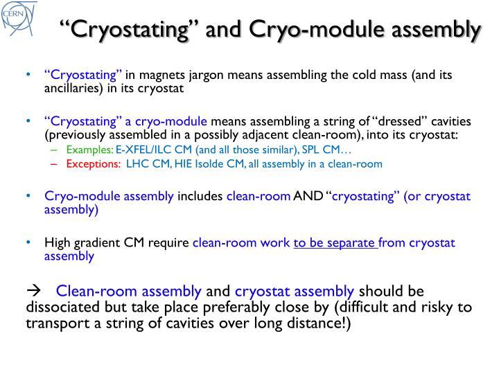 C ryostating and cryo module assembly