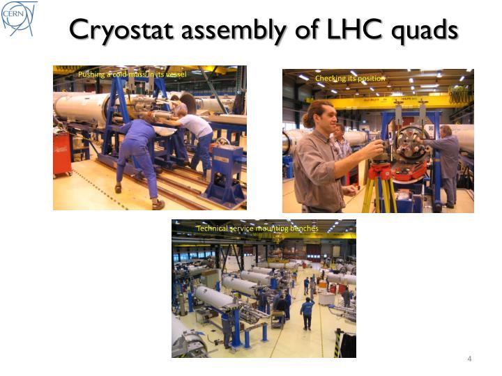 Cryostat assembly of LHC quads