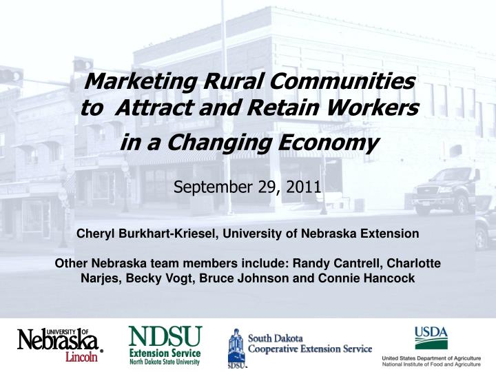 marketing rural communities to attract and retain workers in a changing economy september 29 2011 n.