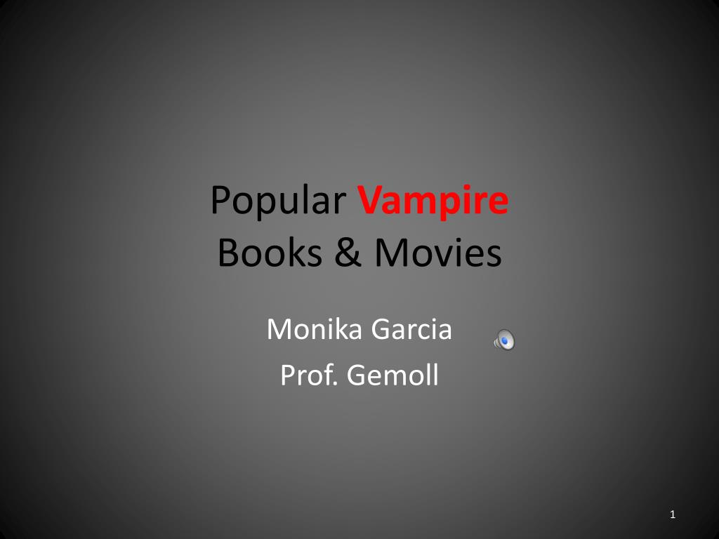 Ppt Popular Vampire Books Movies Powerpoint Presentation Id