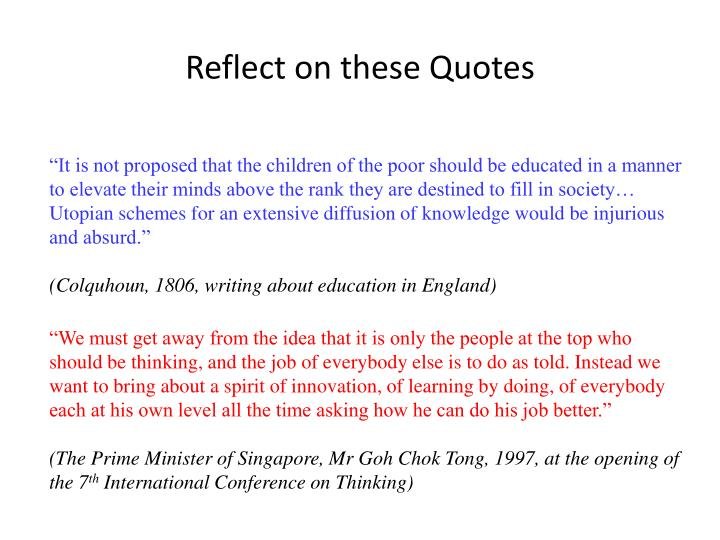 Reflect on these quotes