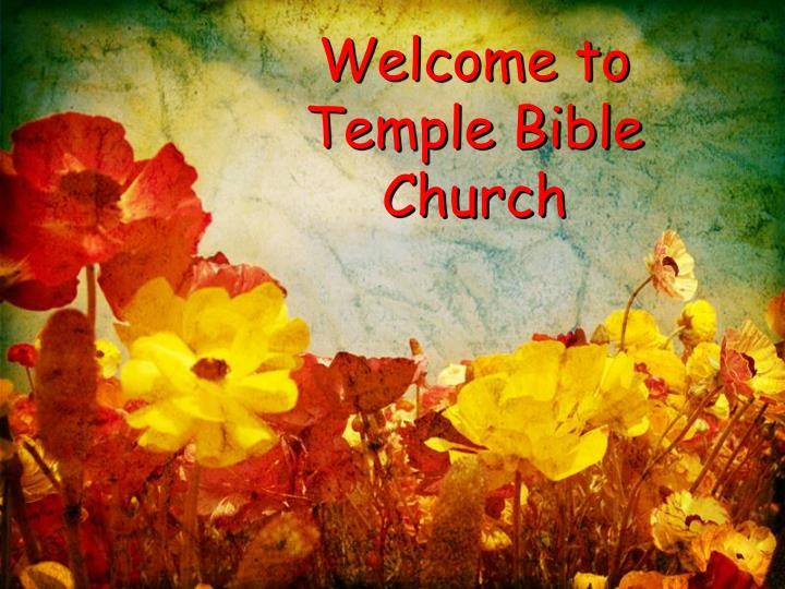 welcome to temple bible church n.