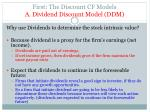 first the discount cf models a dividend discount model ddm