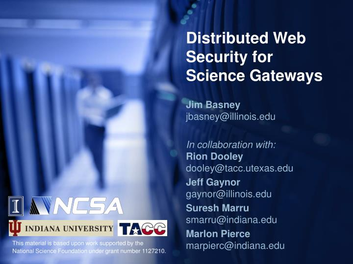 distributed web security for science gateways n.