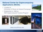 national center for supercomputing applications ncsa