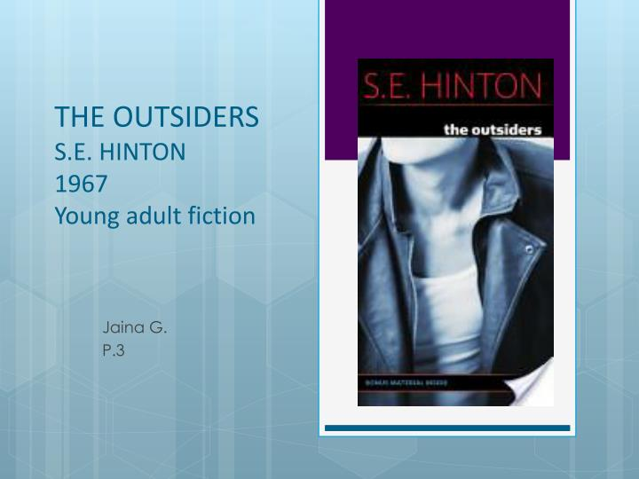 the outsiders s e hinton 1967 young adult fiction n.