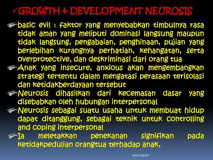 GROWTH & DEVELOPMENT NEUROSIS