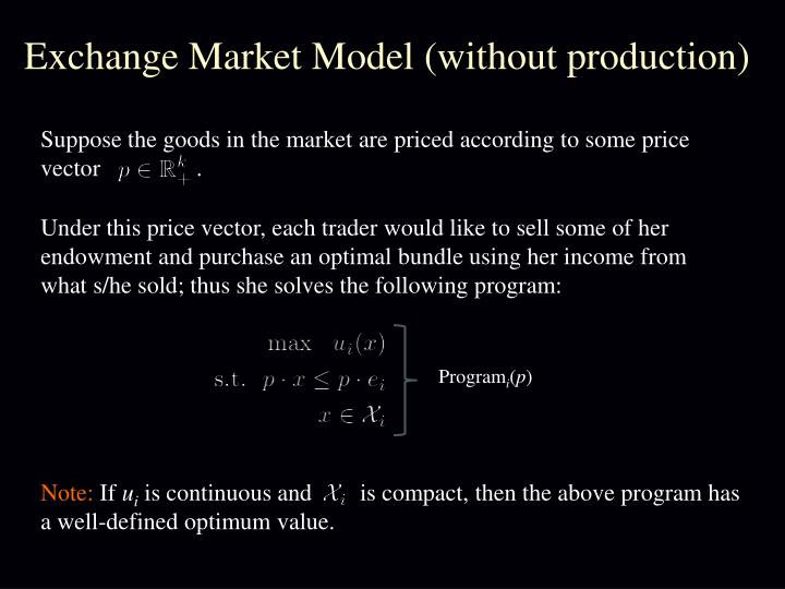 Exchange Market Model (without production)