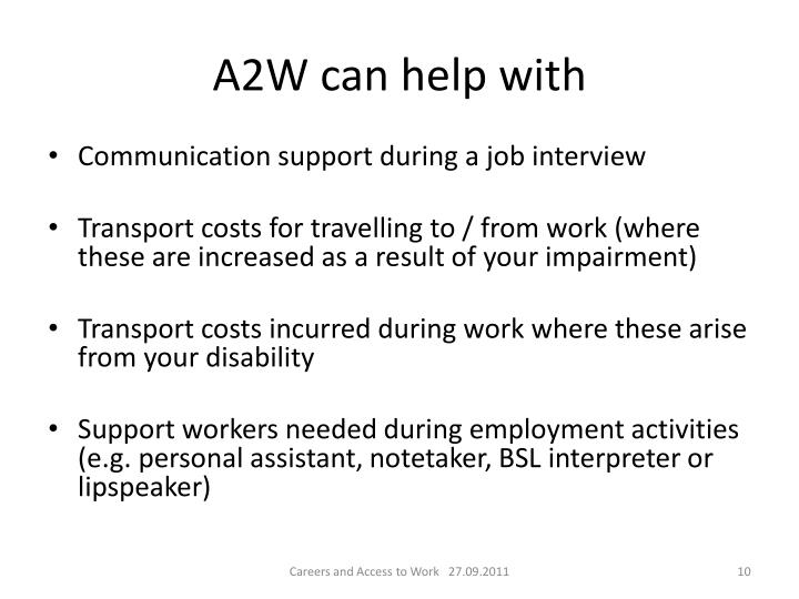 A2W can help with