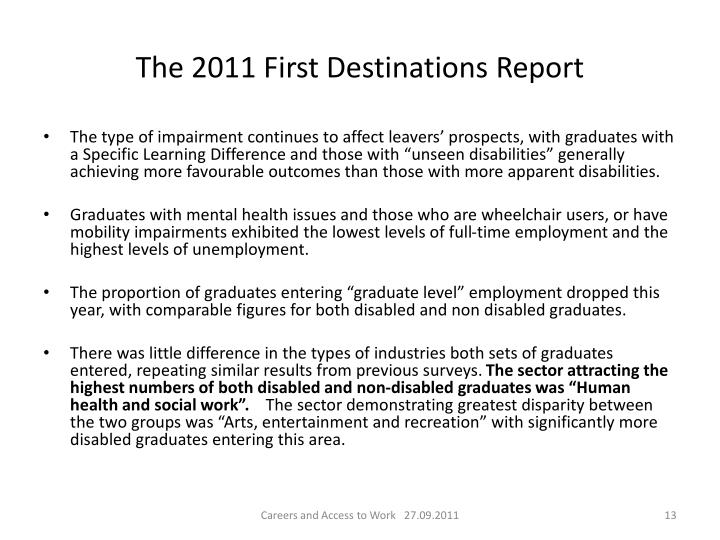 The 2011 First Destinations Report