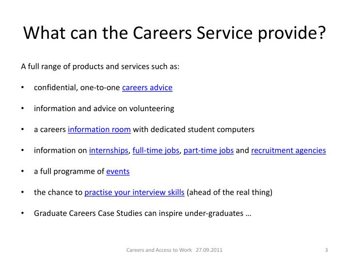 What can the careers service provide