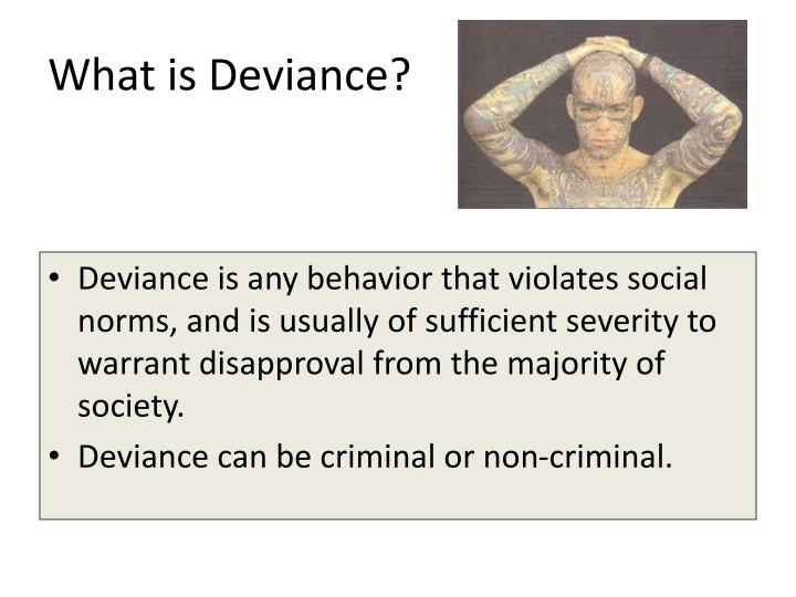 social norms and deviance Social norms and deviance 1 question 1: what are norms answer 1: a norm is essentially a shortened version of the word normalin other words, a norm determines where the greatest percentage of the population lies with regard to behavior, thoughts, or decisions.