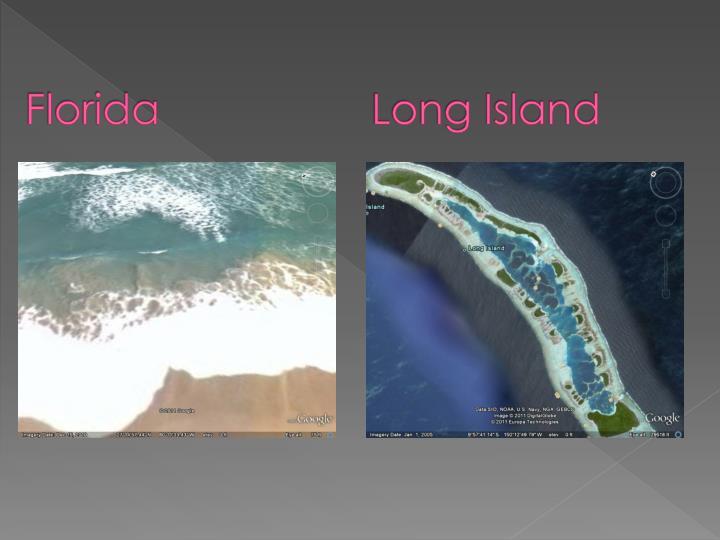 Florida long island