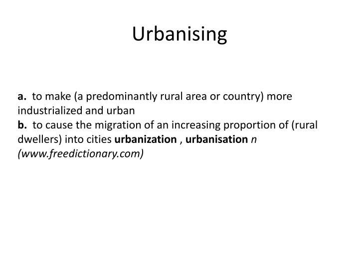 Urbanising