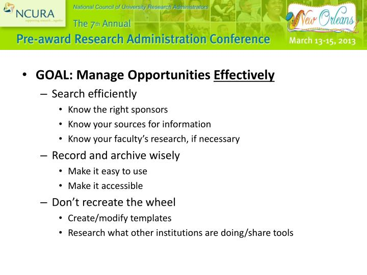 GOAL: Manage Opportunities