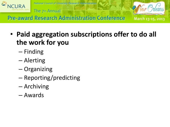 Paid aggregation