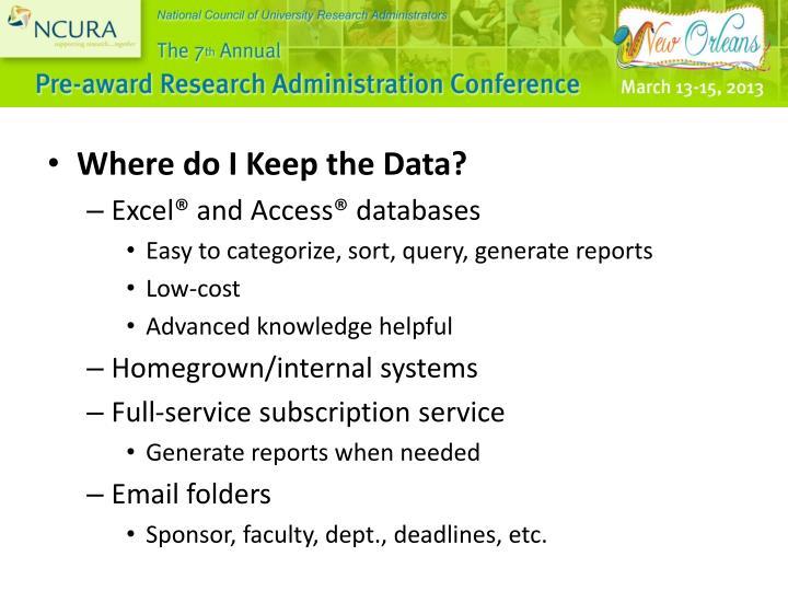 Where do I Keep the Data?
