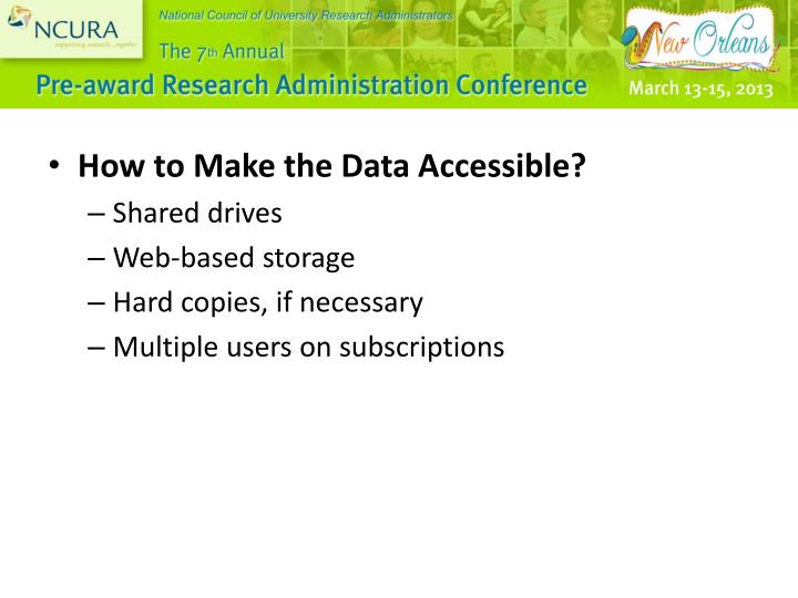 How to Make the Data Accessible?