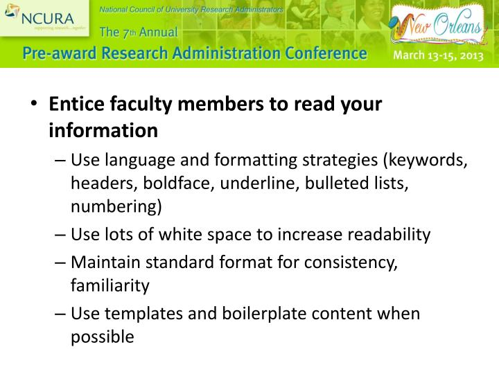 Entice faculty members to read your information