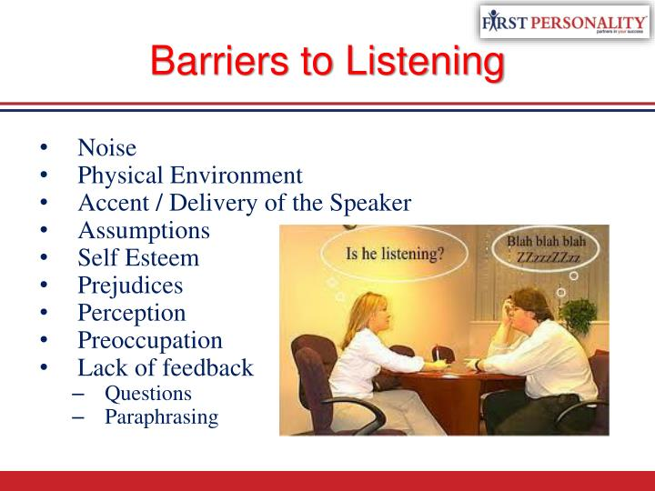 barriers to listening What might hinder effective listening in the workplace that could lead to errors and misunderstandings the practice questions in this interactive.