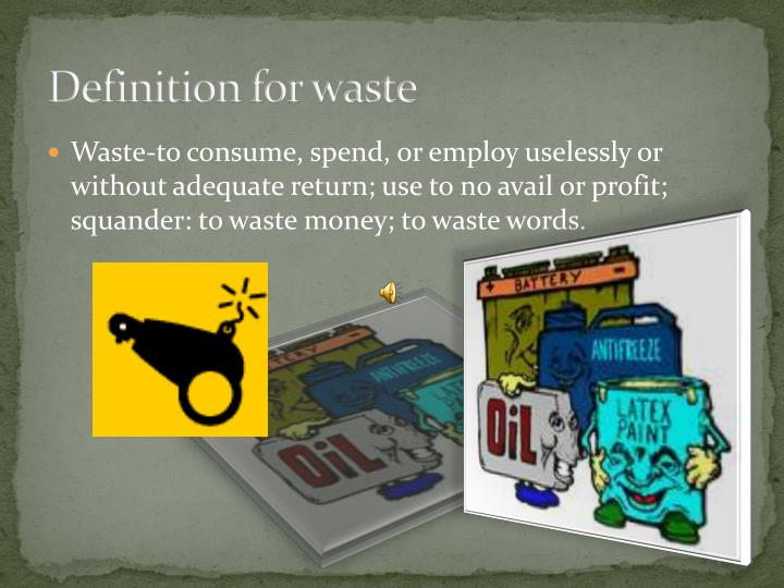 Definition for waste
