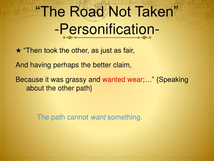 the road not taken personification