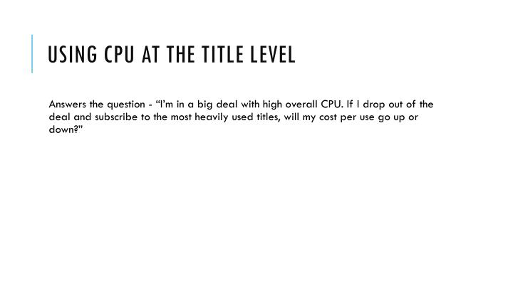 Using CPU at the title level