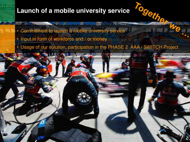 Launch of a mobile university service