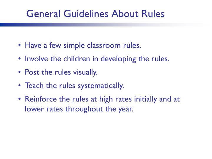 General Guidelines About Rules