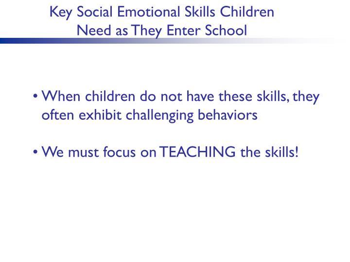 Key Social Emotional Skills Children