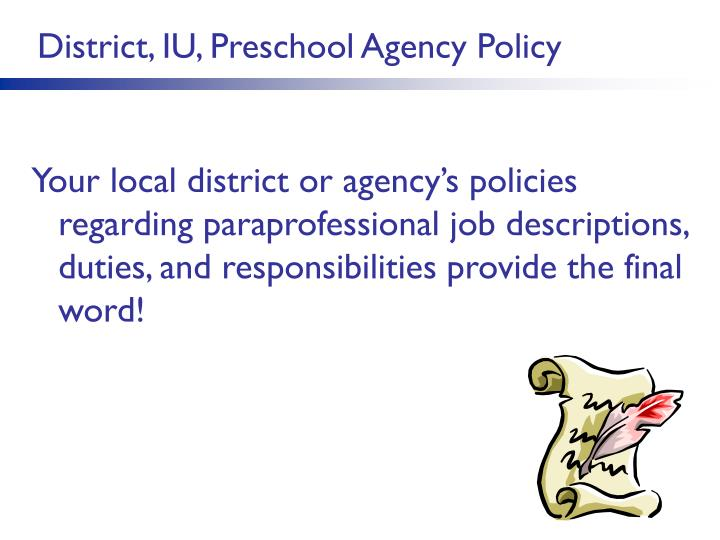 District, IU, Preschool Agency Policy