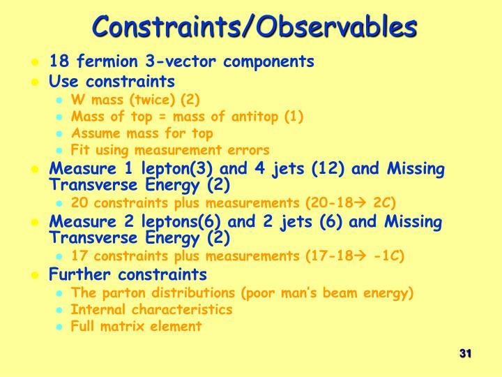 Constraints/Observables