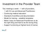 investment in the provider team