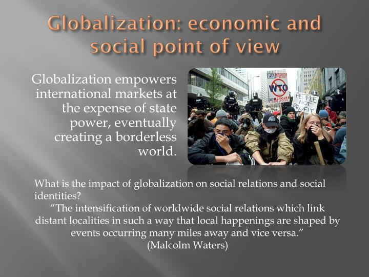 globalisation and the economic impact on In economics, globalization engages in various aspects of cross-border transactions, free international capital flows, foreign direct investment, portfolio investment, and rapid and widespread specifically, the first purpose of this study is to examine the impact of globalization on economic growth.