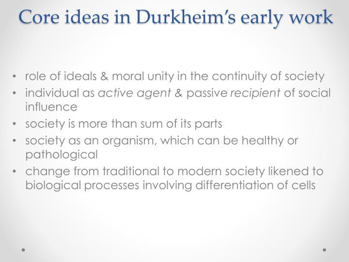 Core ideas in Durkheim's early work